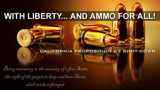 Second Amendment: California Proposition 63 Shot-Down by Courts