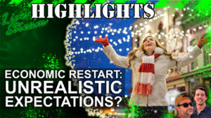 Unrealistic Expectations: Covid-19 Economic Restart Too Soon?