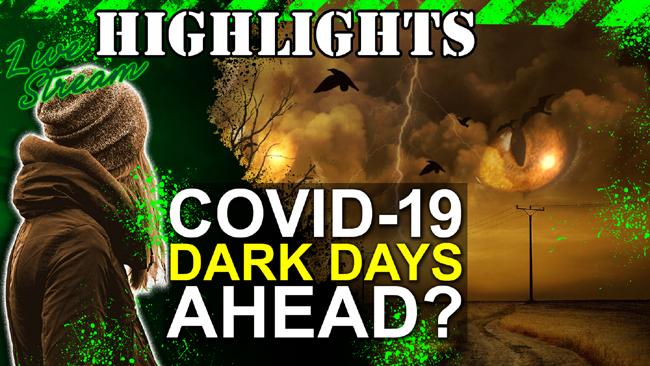 Our Covid-19 Outlook: Dark Days Ahead?