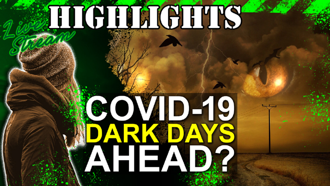 Our Covid-19 Outlook: Dark Days Ahead?
