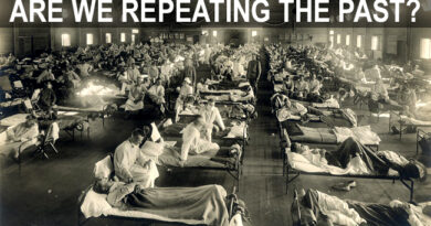 Covid-19: Spanish Flu Lessons We Should Learn from the Past
