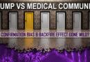 Trump vs Medical Community: Confirmation Bias & Backfire Effect Gone Wild?