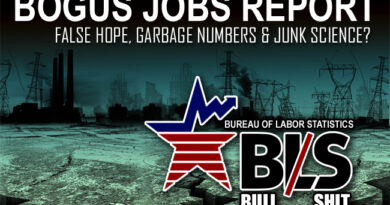Bogus Jobs Report: False Hope, Garbage Numbers & Junk Science?
