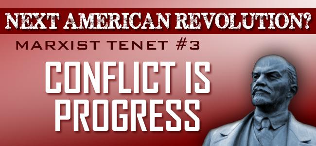Marxist Tenet #3: Conflict Is the Essence of Progress