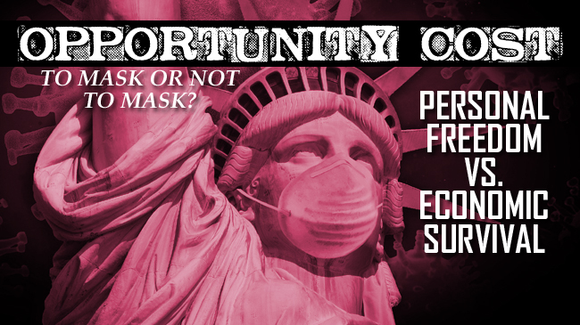 Masks & Social Distancing | The Real Economic Opportunity Cost