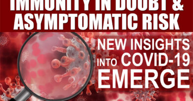 Asymptomatic Risk: Study Finds Covid-19 Damage & Dubius Immunity