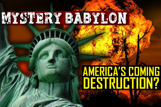 Mystery Babylon—God's Apocalyptic Judgment on America Is Forthcoming?