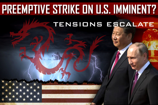 US-China Tensions Escalate: Preemptive Sino-Russian Nuclear Strike on US?