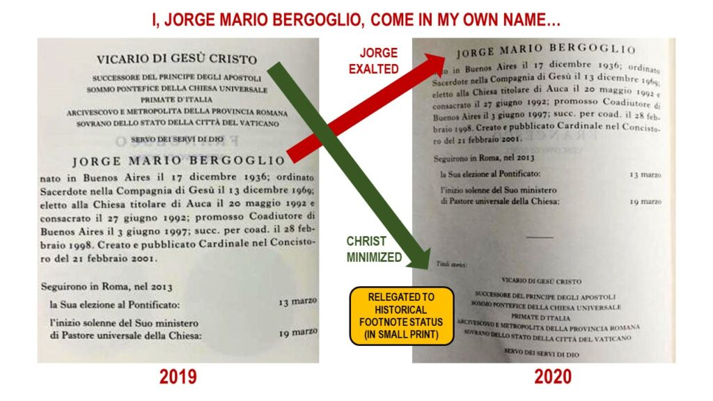 """Vatican Yearbook 2019 vs 2020: Pope Francis Drops """"Vicar of Christ"""" and Exalts His Own Name--Jorge Mario Bergoglio"""