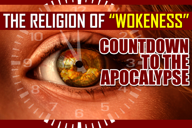 Wokeness—Rebirth of Global Babylonian False Religious System