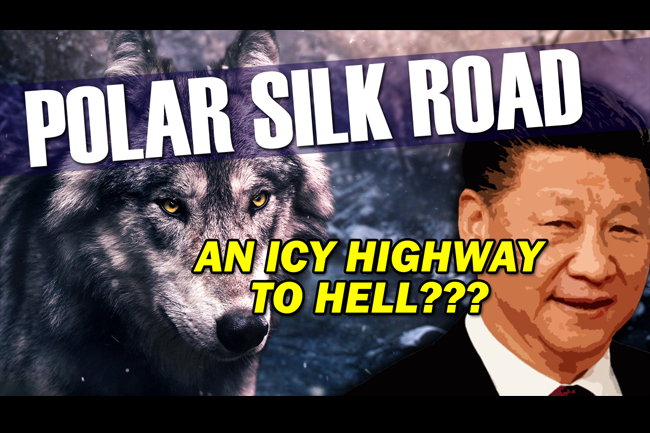 China's Polar Silk Road: Covert Canadian Expansion & Escalating Risk