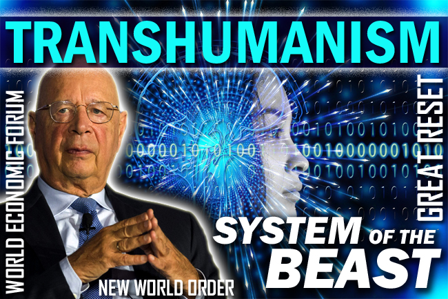 "The Great ""Transhumanism"" Reset—Exposing the NWO Last Days Endgame"