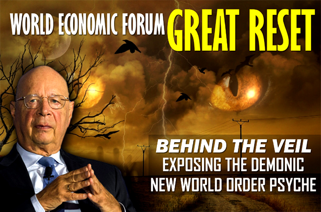 WEF Great Reset—A Glimpse into the New World Order Psyche
