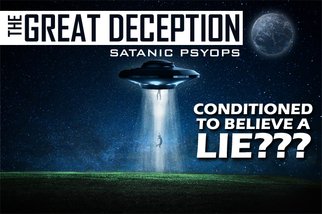 The Great Alien Deception—Is World Being Conditioned for Rapture?