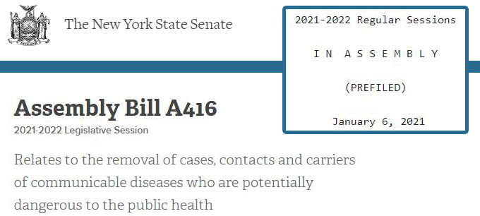 New York Senate Assembly Bill A416 to remove and detain COVID cases, contacts and carriers in internment facilities for the greater good of the public
