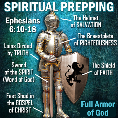 Spiritual Prepping—Stand in the Full Armor of God (Ephesians 6:10-18)