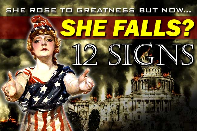 12 Warning Signs of America's Collapse—Judgment at Hand?