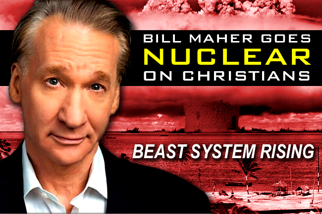 Bill Maher Woke Anti-Christian Rant—Harbinger of Coming Persecution?