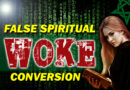 Woke False Conversion—Exposing the False Gospel of Pope Francis