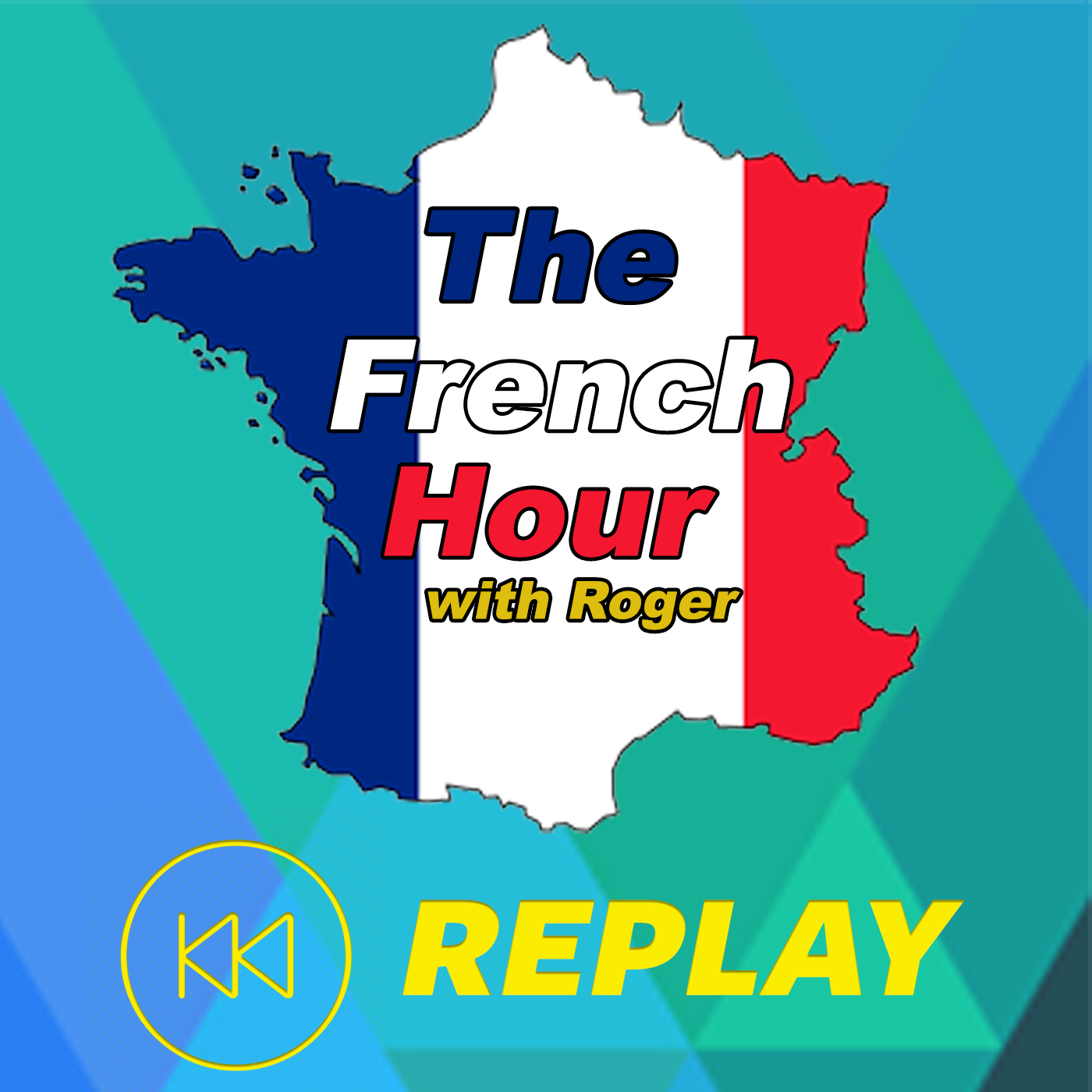 The French Hour with Roger