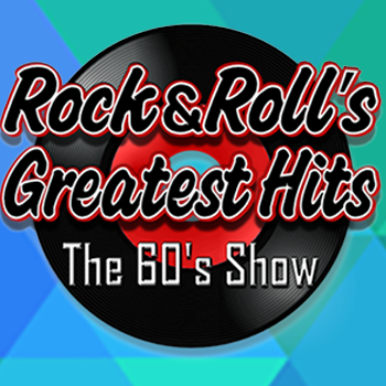 DICK BARTLEY PRESENTS ROCK & ROLL'S GREATEST HITS: THE 60S SHOW