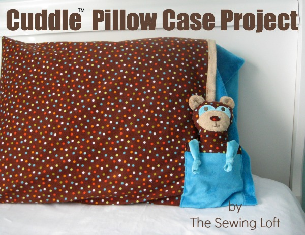 Pillow Case Project by The Sewing Loft for Shannon Fabrics. Includes free Cuddle Buddy Bear pattern
