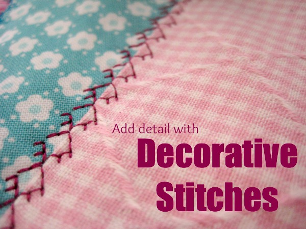Add detail with your decorative stitches. The Sewing Loft