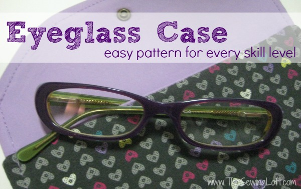 Easy Eyeglass Case Pattern on The Sewing Loft #sewing #freepattern