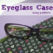 Simple Eyeglass Case Pattern on The Sewing Loft #sewing #freepattern
