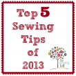 Top 5 Sewing Tips of 2013 on The Sewing Loft