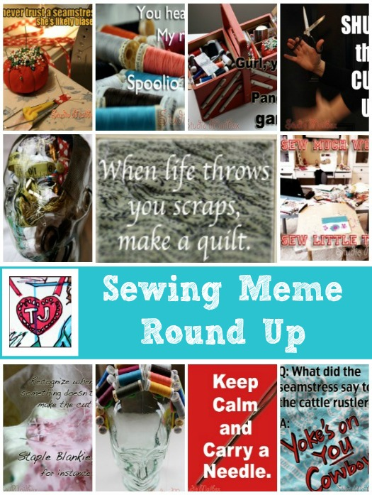 Sewing Meme Collection on The Sewing Loft  #Sewinghumor #sewingart #sewing