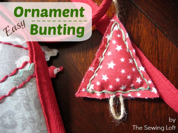 Keep ahead of the holidays with this easy ornament bunting.   Tutorial by The Sewing Loft