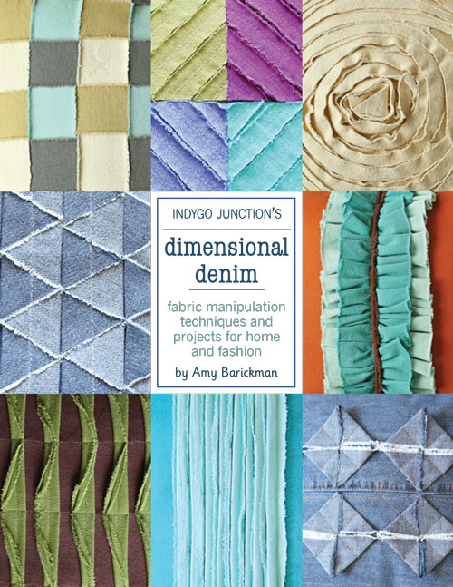 Take a look at Indygo Junction's new book Dimensional Denim.  It shares creative ideas for fabric manipulation techniques and easy projects for home and fashion.