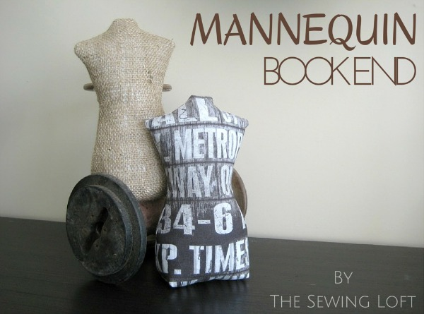 Create sewing inspired bookends with this free mannequin pattern and tutorial. Project is easy to make, perfect for beginners and can double as a door stop. The Sewing Loft