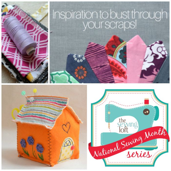 Did you see that The Sewing Loft is gearing up for National Sewing Month? The theme is all scraps. which is perfect for me, I have a ton! Can not wait to see what projects and tips they share.