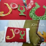 Add a touch of festive decor to your home with this easy to make Joyful pillow wrap.