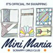 It's time for another swap and I just joined the mini quilt swap with Scrappy Girls Club. You can design your own pattern or choose a free tutorial from the round up.