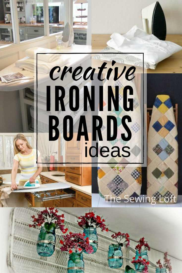 Creative Ironing Board Ideas for your Work Space - The Sewing Loft