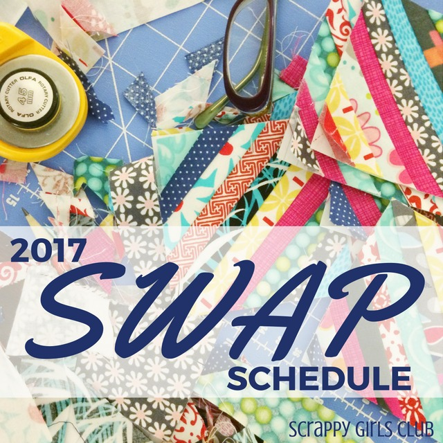 Scrappy Girls Club is planning ahead for next year and have just released their 2017 SWAP schedule.