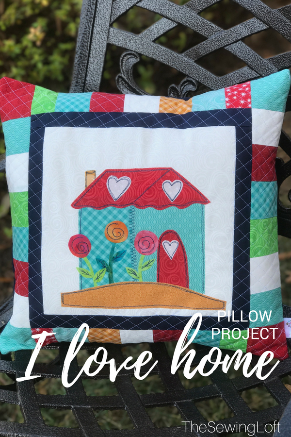 I'm finishing up the I love home quilt along with a DIY pillow project. Each block offers a fun applique design for you to stitch out.