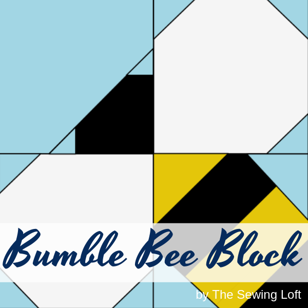 Bumble Bee Quilt Block Pattern | The Sewing Loft Blocks2Quilt series