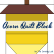 Acorn Quilt Block by The Sewing Loft. Available in 2 sizes.