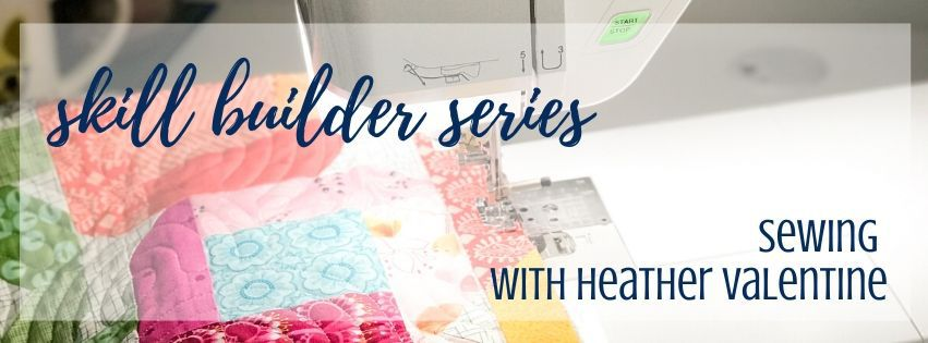 Sewing Skill Builder Series