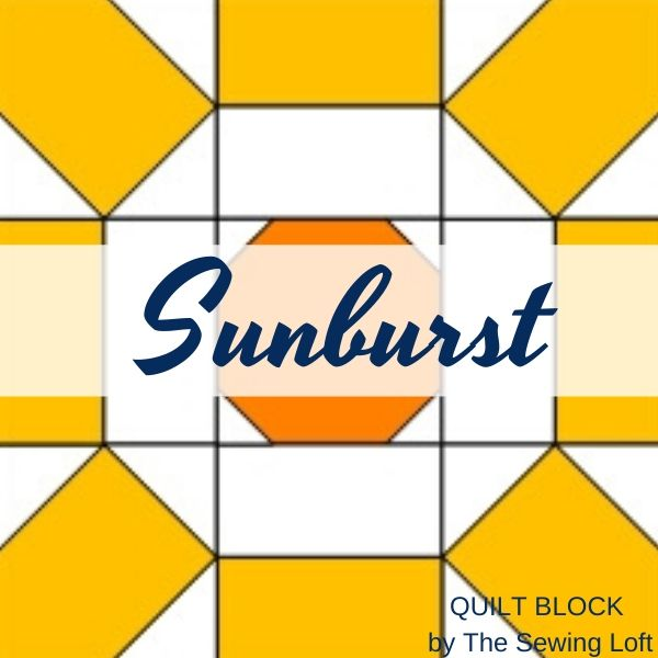 Sunburst Quilt Block Pattern | The Sewing Loft