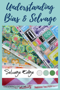 Understanding Bias and Selvage sewing terms