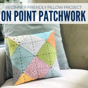 Learn how to make this beginner friendly free pattern. The On Point Patchwork Pillow pattern is a free project by The Sewing Loft for Baby Lock.