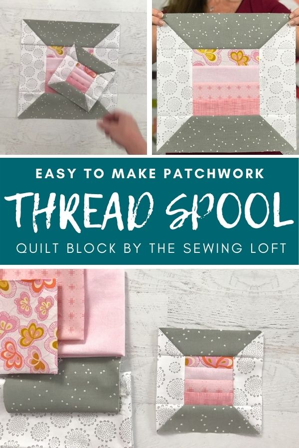 The thread spool quilt block is an easy to make, patchwork quilt block that is perfect for using smaller pieces of fabric scraps. Comes in 2 finished sizes. #newquilter #quiltblock