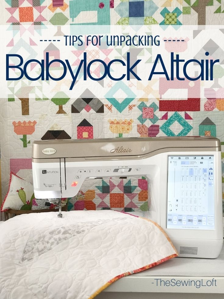 It's time to unpack the Babylock Altair and welcome it into The Sewing Loft studio. With so many embroidery features, new projects are on the way.