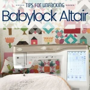It's time to unpack the Babylock Altair and welcome it into The Sewing Loft studio. Here are a few quick tips to make the most of your machine.