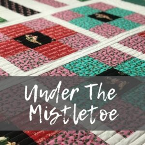 Stitch up a quick Christmas quilt and some Under the Mistletoe fabrics from Michael Miller. Easy patchwork, fussy cutting and free template.